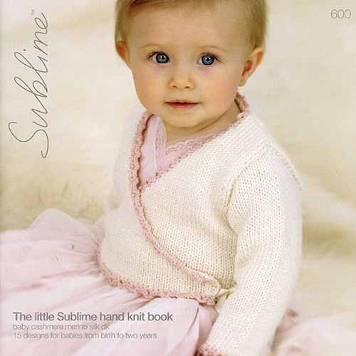 Pattern 600 The Little Sublime Hand Knit Book Yarn Barn Of Kansas