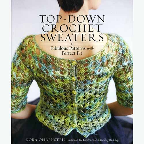 Top Down Crochet Sweaters Yarn Barn Of Kansas